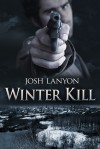 Winter Kill - Josh Lanyon