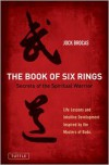 The Book of Six Rings: Secrets of the Spiritual Warrior - Jock Brocas