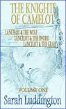 The Knights Of Camelot (The Knights Of Camelot, #1-3) - Sarah Luddington
