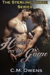 Hooked on the Game (The Sterling Shore Series #1) - C.M. Owens