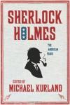 Sherlock Holmes: The American Years - Michael Kurland