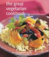 The Great Vegetarian Cookbook: More Than 200 Irresistible Vegetarian Recipes from Around the World - Rosamond Richardson