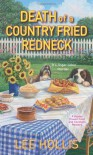 Death of a Country Fried Redneck (Hayley Powell Food & Cocktails Mysteries) - Lee Hollis