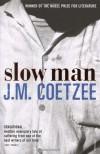 Slow Man - J.M. Coetzee