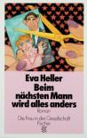 Beim nächsten Mann wird alles anders - Eva Heller