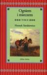 Ogniem i mieczem. T.2 (Trylogia #1) - Henryk Sienkiewicz