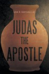 Judas the Apostle - Van Mayhall Jr