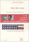 Yes, we can. Il nuovo sogno americano - Barack Obama