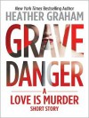 Grave Danger - Heather Graham