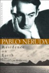 Residence on Earth - Pablo Neruda, Donald Devenish Walsh