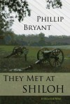 They Met at Shiloh - Phillip Bryant