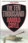The Ten Thousand - Harold Coyle