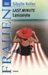 Last Minute Lanzarote - Sibylle Keller