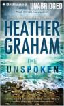 The Unspoken - Heather Graham