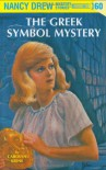 The Greek Symbol Mystery - Carolyn Keene