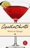 Mord Im Spiegel - Agatha Christie