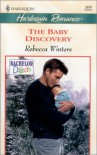 The Baby Discovery (Bachelor Dads) - Rebecca Winters