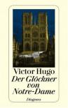 Der Glöckner von Notre Dame - Victor Hugo, Philipp Wanderer