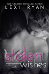 Stolen Wishes - Lexi Ryan