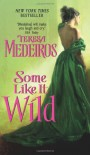 Some Like It Wild - Teresa Medeiros
