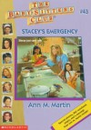 Stacey's Emergency (Baby-Sitters Club: Collector's Edition) - Nancy,  Warren,  Pat,  Neggers,  Carla,  Ellison,  Suzanne,  Chambers,  Ginger,  Martin