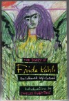 The Diary of Frida Kahlo: An Intimate Self-Portrait - Frida Kahlo
