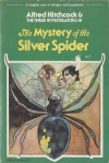 The Mystery of the Silver Spider  - Robert Arthur