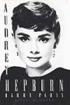 Audrey Hepburn - Barry Paris