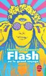 Flash ou le grand voyage - Charles Duchaussois