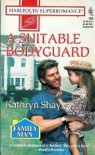 A Suitable Bodyguard - Kathryn Shay