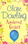 Amazing Grace - Clare Dowling