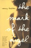 The Mark Of The Angel - Nancy Huston