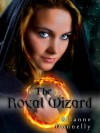 The Royal Wizard (Dragonborn, #1) - Alianne Donnelly