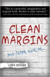 Clean Margins and Other Stories ... - Linda Rocker