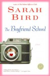The Boyfriend School - Sarah Bird