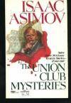 The Union Club Mysteries - Isaac Asimov