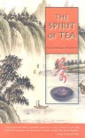 The Spirit of Tea - Frank Hadley Murphy, Madison Cawein