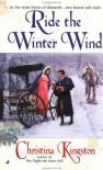 Ride the Winter Wind - Christina Kingston