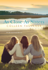 As Close As Sisters - Colleen Faulkner