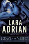 Crave the Night: A Midnight Breed Novel - Lara Adrian