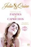 Crónica de Paixões e Caprichos   - Helena Ruão, Julia Quinn