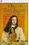 Once on This Island - Gloria Whelan