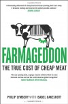 Farmageddon: The True Cost of Cheap Meat - Philip Lymbery, Isabel Oakeshott