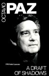 A Draft of Shadows and Other Poems - Octavio Paz