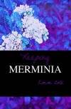 Keeping Merminia - Emm Cole