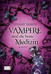 Vampire sind die beste Medizin: Jubiläumsausgabe - Lynsay Sands