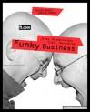 Funky Business (FT englische Handelsware) - Jonas Ridderstrale;Kjell Nordstrom