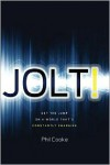 Jolt!: Get the Jump on a World That's Constantly Changing - Phil Cooke