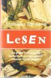 Lesen. Die größte Erfindung der Menschheit und was dabei in unseren Köpfen passiert - Stanislas Dehaene, Helmut Reuter