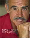 Being A Scot - Sean Connery, Murray Grigor